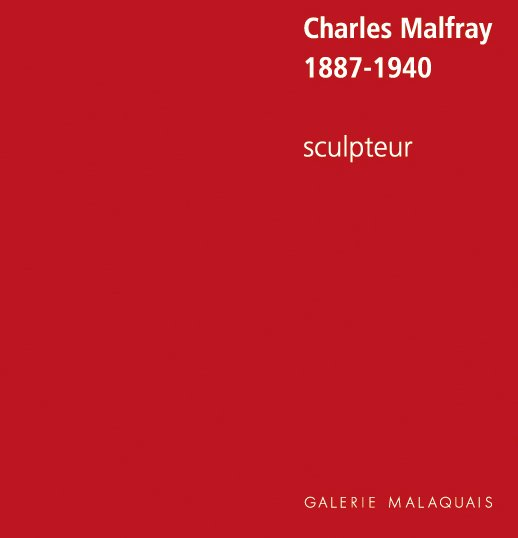 Charles Malfray (1887-1940), sculptor